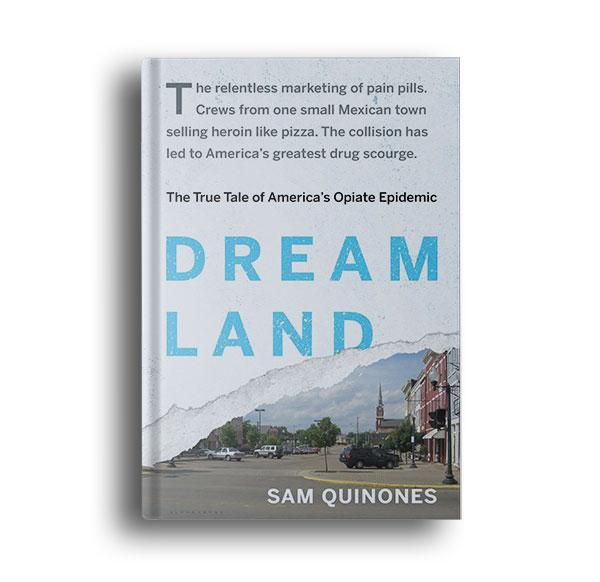 Dreamland-The-True-Tale-of-America's-Opiate-Epidemic